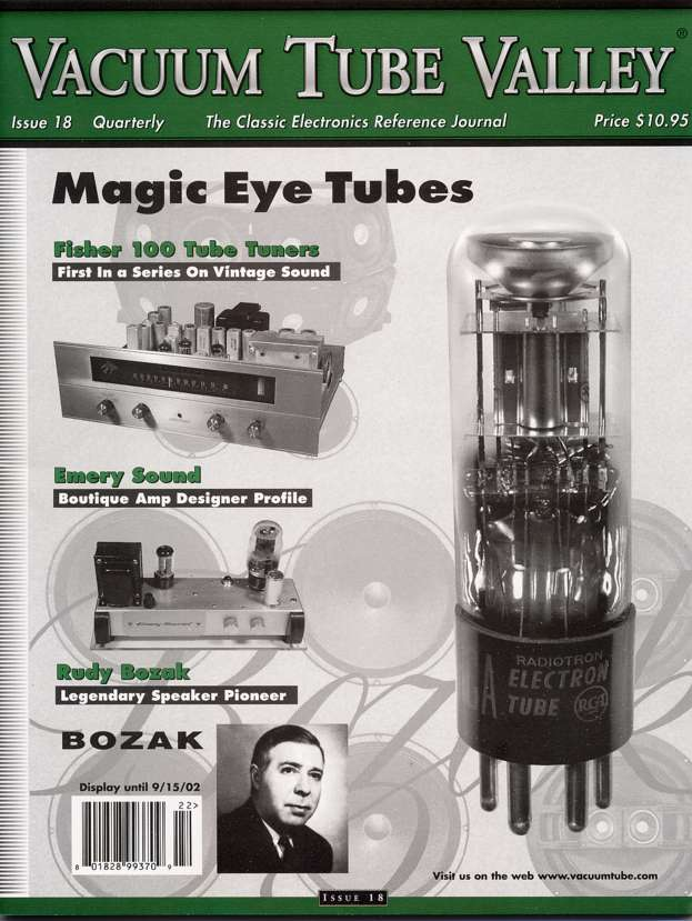 Vacuum Tube Valley - a great magazine with all issues available for download on The Internet Archive Vtvcov10
