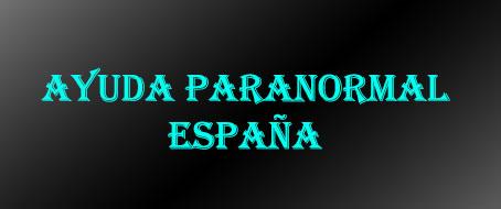 Ayuda Paranormal España
