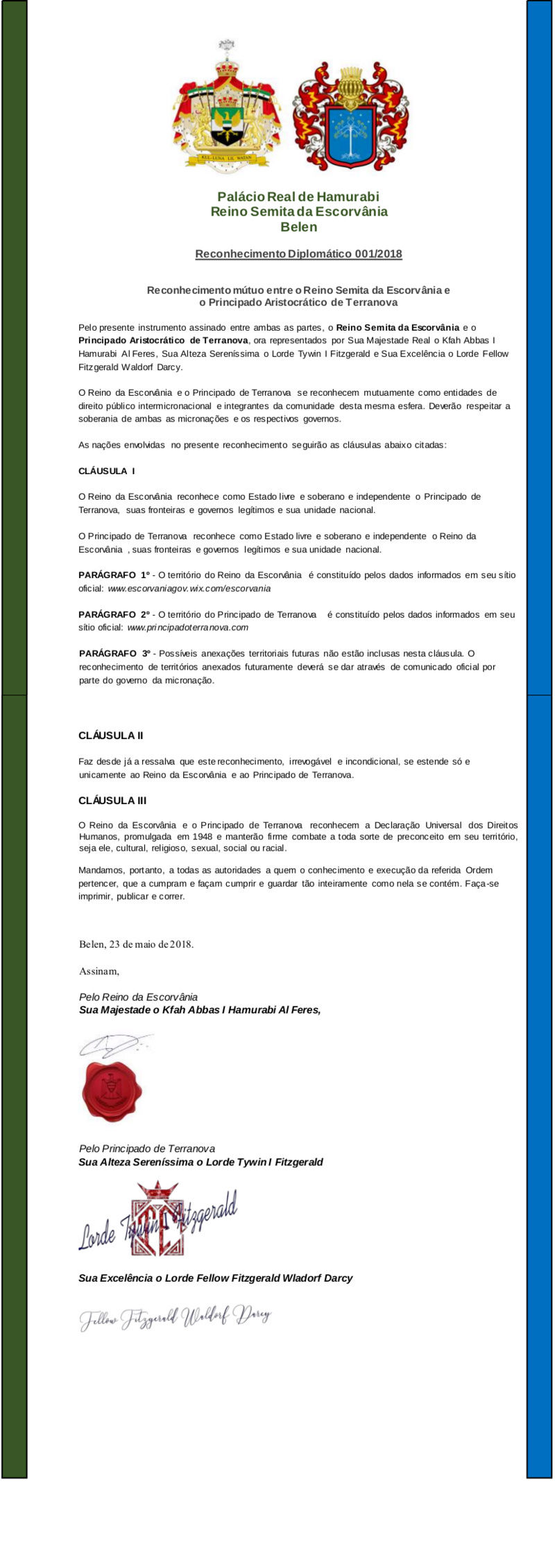 TRATADO DE COOPERAÇÃO E RECONHECIMENTO BILATERAL ENTRE O PRINCIPADO ARISTOCRÁTICO DE TERRANOVA E O REINO DE ESCORVÂNIA Tratad11