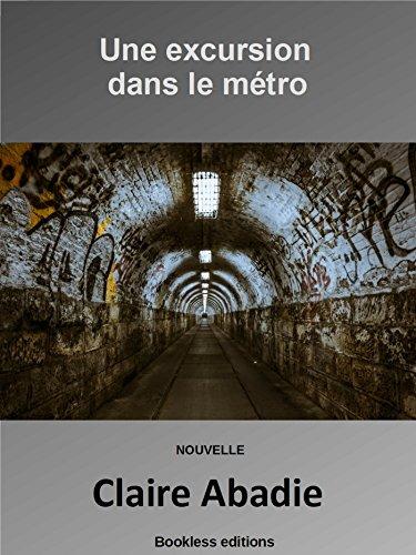 Une excursion dans le métro [Bookless éditions] 51vxez10