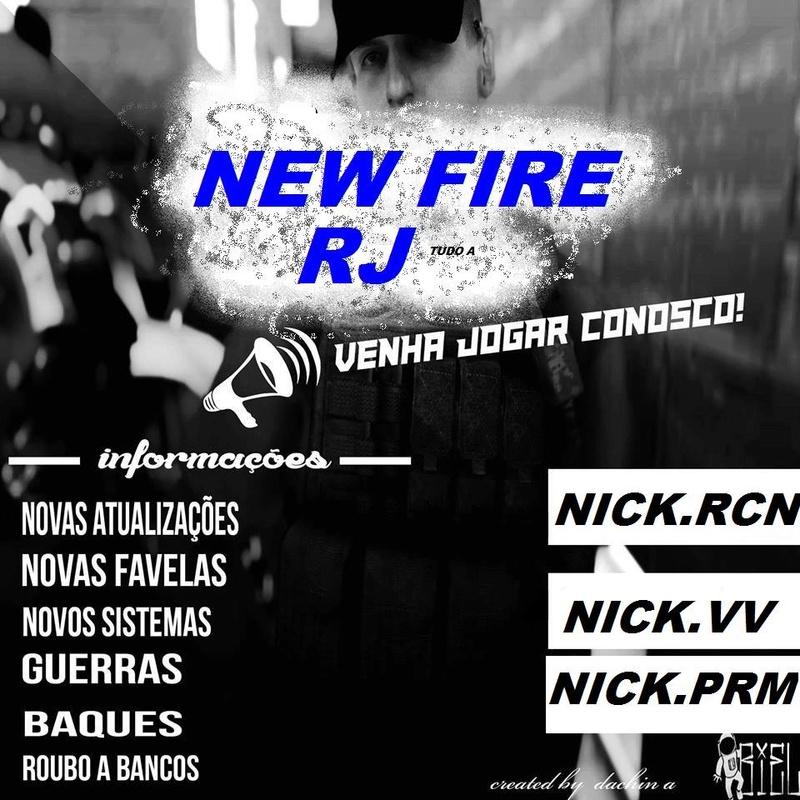 Seja Bem vindo forum Facção New Fire RJ [OFICIAL]