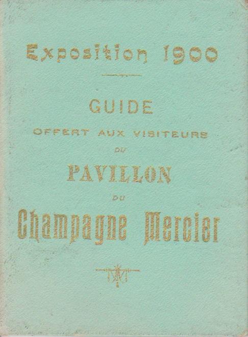 Champagne MERCIER - Guide offert aux visiteurs de l'Exposition de 1900 à Paris 0112