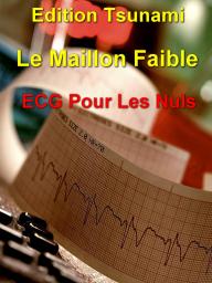 COLLECTION  de 7 LIVRES POUR UNE MEILLEURE INTERPRETATION D 'ECG  G11