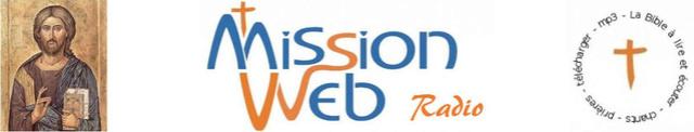 Mission Web / Mission Web radio : Bonne Nouvelle en MP3 Missio10
