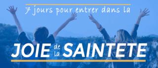 7 jours pour entrer dans la JOIE de la SAINTETE N.Buttet Sainte10