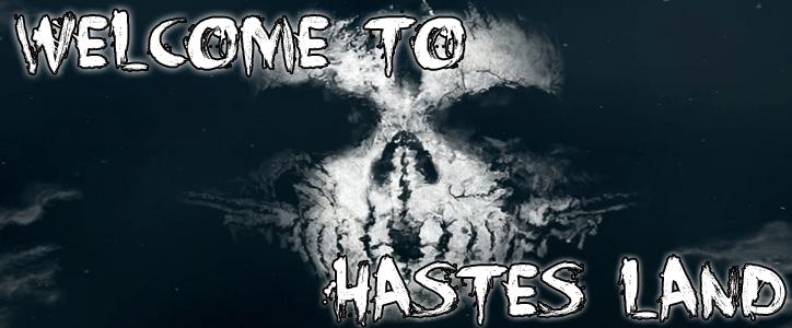 -] Hastes Land [-
