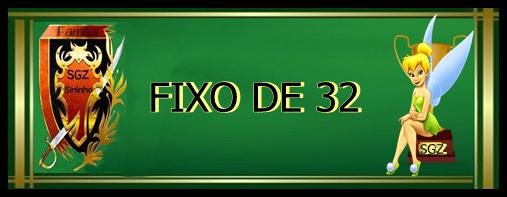 亗FIXO DE 32 PLAYERS亗