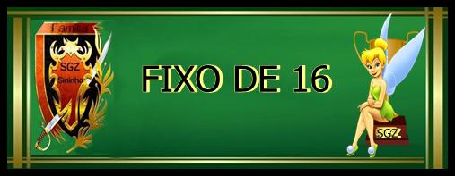 亗FIXOS DE 16 PLAYERS亗