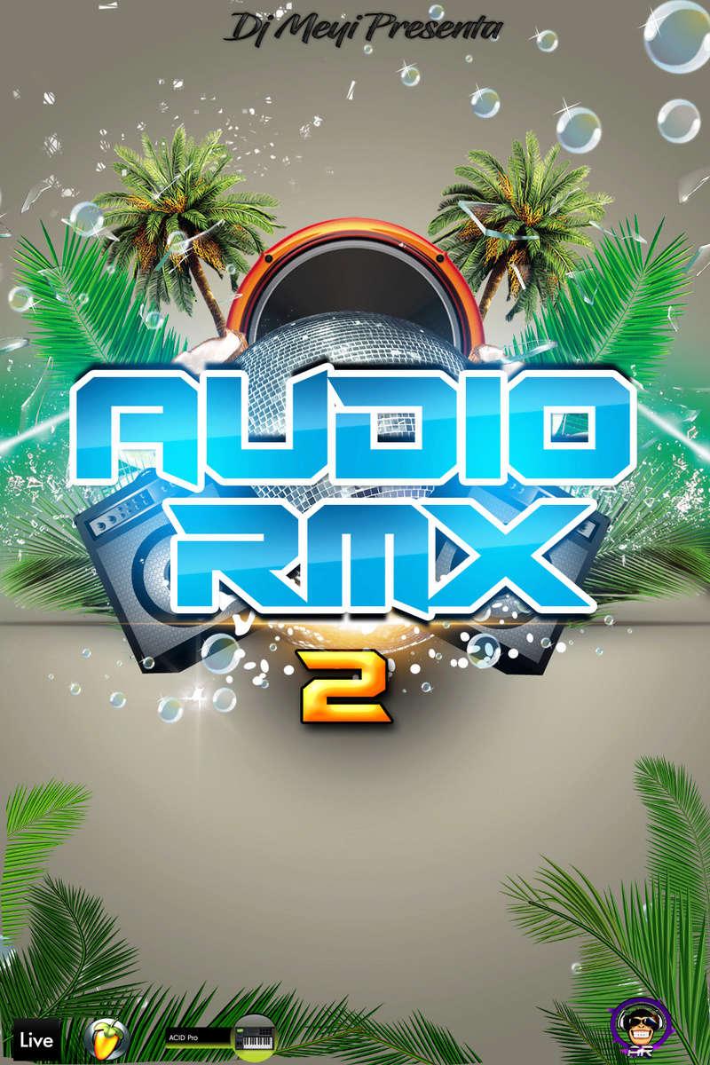 DJ MEYI PRESENTA AUDIO REMIX VOL.2 Audio_10