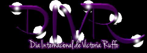 Historia del Día Internacional de Victoria Ruffo / 2 de Junio 4f0d8010