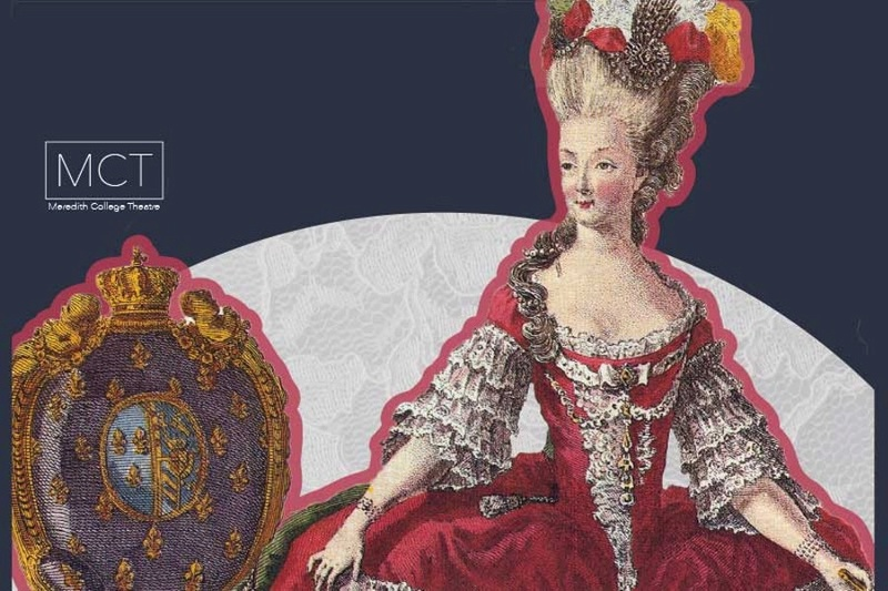 Marie-Antoinette au Meredith College Theatre A57bb410