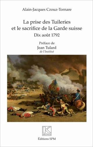 La prise des Tuileries et le sacrifice de la Garde suisse  La-pri10