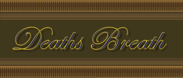 Deaths Breathe