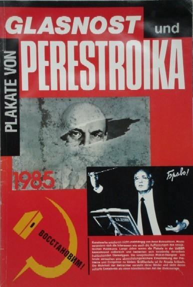 ¿Qué eran la reforma económica de la Perestroika y la reforma política del Glásnost?; Equipo de Bitácora (M-L), 2016 310