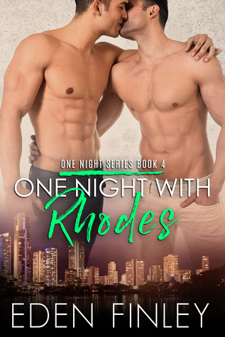 One night series - Tome 4 : One night with Rhodes d'Eden Finley One_ni10