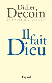 [Decoin, Didier] Il fait Dieu 97822110