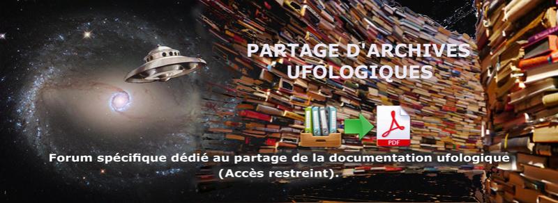OVNI : PARTAGE DES ARCHIVES UFOLOGIQUES