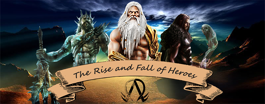 The Rise and Fall of Heroes
