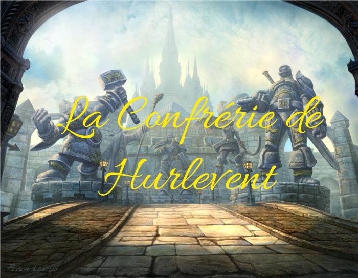 La Confrérie de Hurlevent