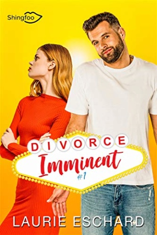 DIVORCE IMMINENT (Tome 01) de Laurie Eschard 518y8g10