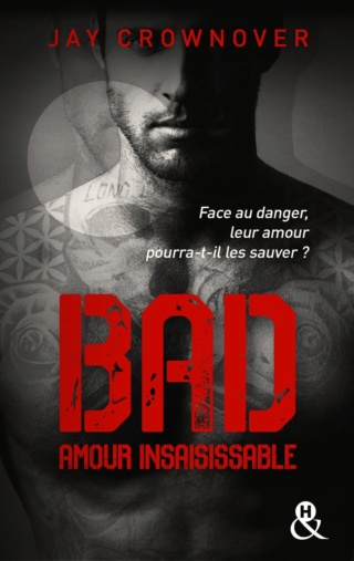 BAD (Tome 05) AMOUR INSAISISSABLE de Jay Crownover Bad-to10