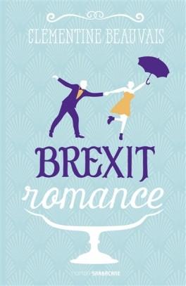 BREXIT ROMANCE de Clémentine Beauvais Brexit10