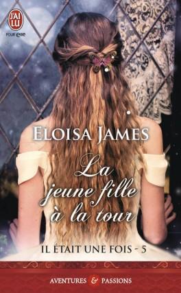 IL ETAIT UNE FOIS (Tome 05) LA JEUNE FILLE A LA TOUR de Eloisa James Il-eta12