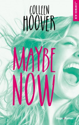 MAYBE (Tome 02) MAYBE NOW de Colleen Hoover Maybe-10