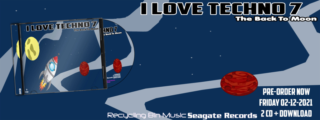 I Love Techno 7 The Back to Moon (2021) Ad10