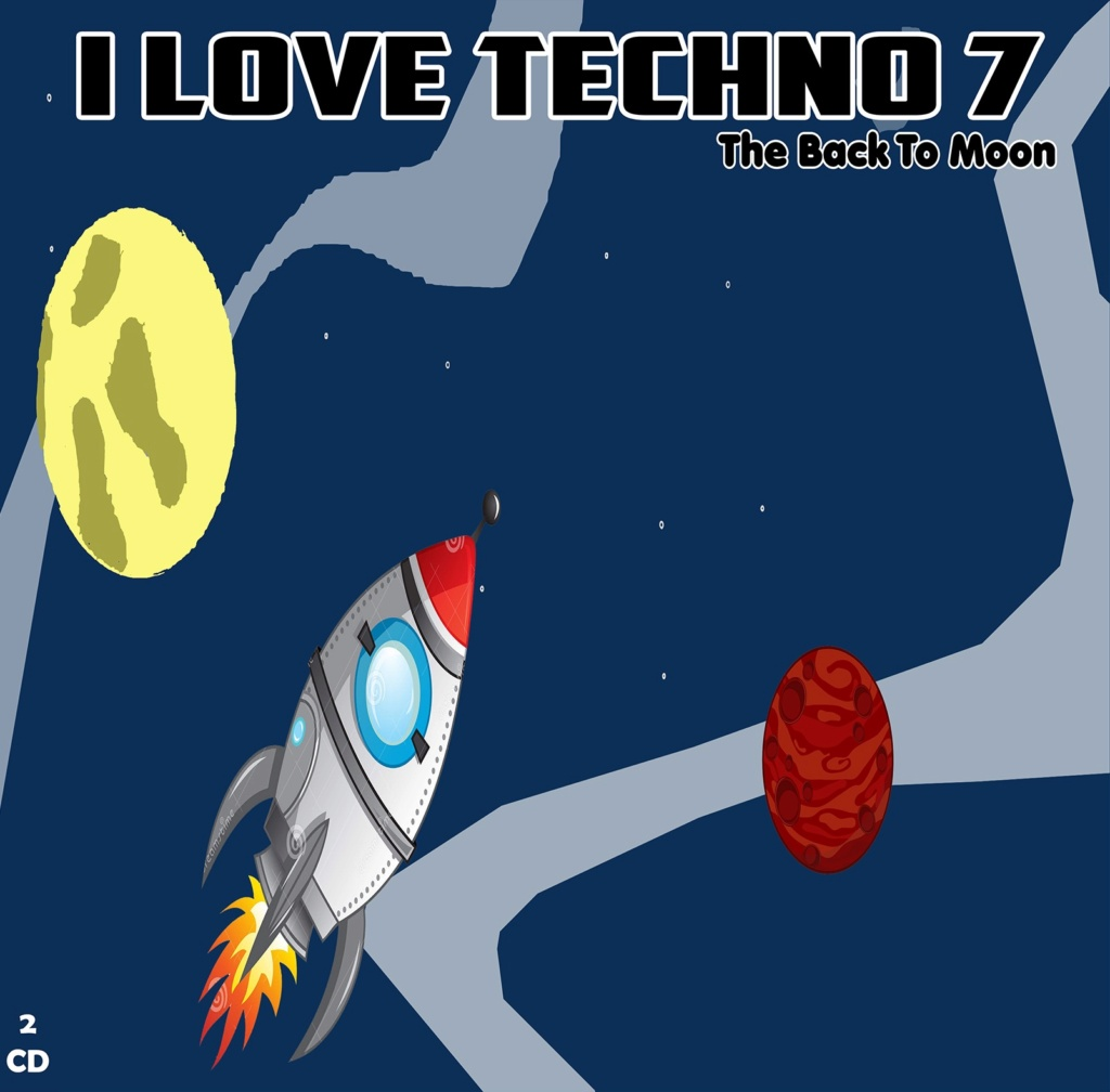 I Love Techno 7 The Back to Moon (2021) Cover10