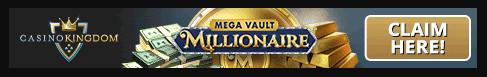 casino kingdom mega vault millionaire
