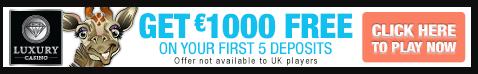 Luxury casino get 1000 FREE
