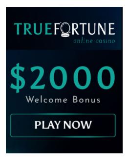 true fortune online caisno 2000 welcome bonus