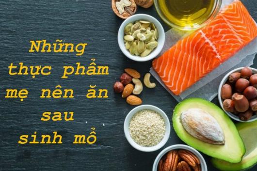 Gỡ rối cho mẹ: Sau khi đẻ mổ nên ăn gì tốt cho sức khỏe? Sau-si10
