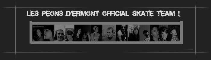 Les Peons D'ermont Official Skate team ! Huyt5h10