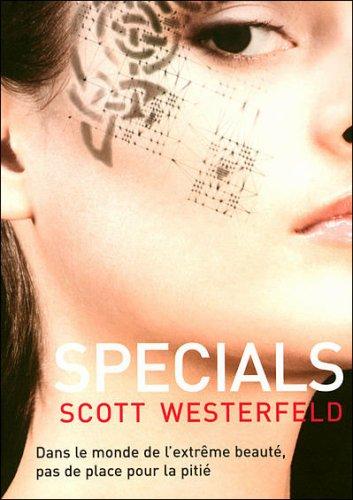UGLIES (Tome 3) SPECIALS de Scott Westerfeld 23217710