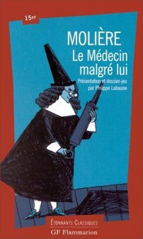 LE MEDECIN MALGRE LUI de Molière 27803410