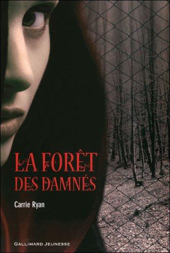 LA FORET DES DAMNES (Tome 1) de Carrie Ryan 28135610