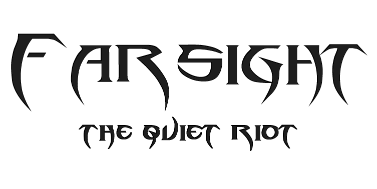 Farsight : The Quiet Riot