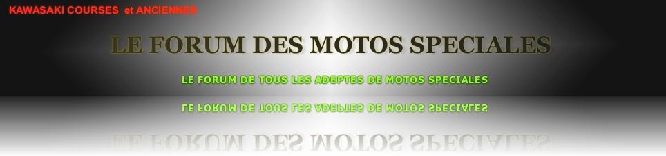 FORUM DES MOTOS SPÉCIALES