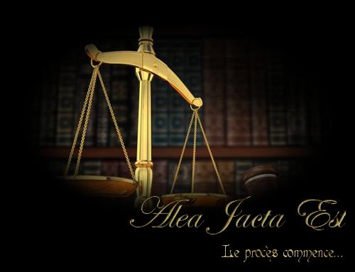 * Alea Jacta Est * Aje_ba19