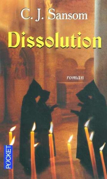 [Sansom, C. J. ] Dissolution 10723310