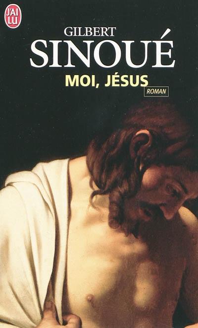 [Sinoué, Gilbert] Moi, Jésus 97822913