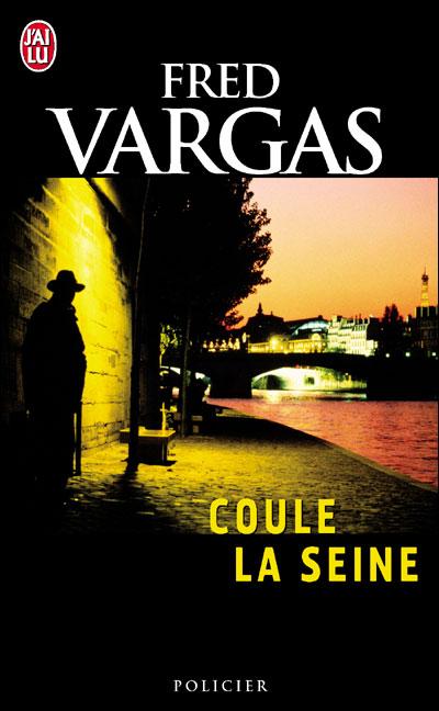 [Vargas, Fred] Commissaire Adamsberg - Coule la Seine (Nouvelles) 97822914