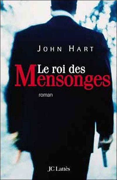 [Hart, John] Le roi des mensonges 97827010