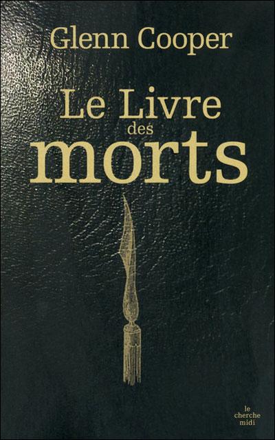 [Les éditions Le cherche midi] Le livre des morts de Glenn Cooper 97827411