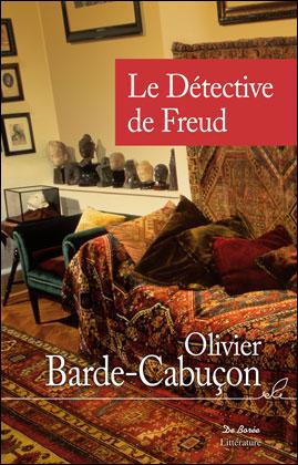 [Barde-Cabuçon, Olivier] Le détective de Freud 97828110