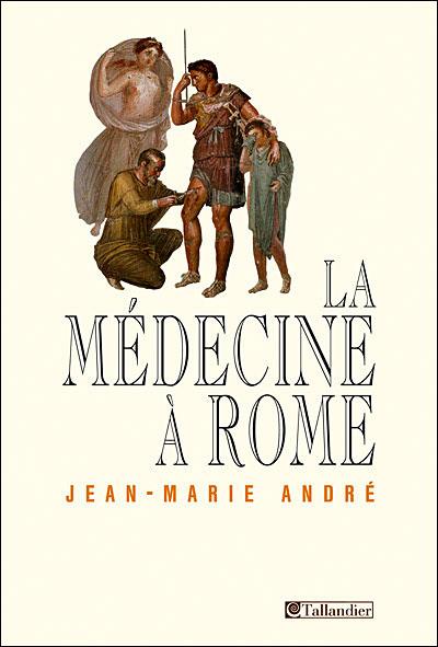 [André, Jean-Marie] La médecine à Rome 97828410