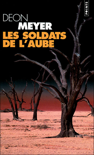 [Meyer, Deon] Les Soldats de l'Aube Soldat10