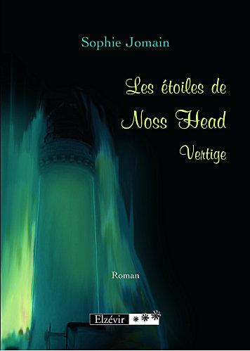 LES ETOILES DE NOSS HEAD (Tome 1) VERTIGE de Sophie Jomain Couv-l10
